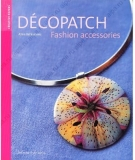 "Книга идей ""Decopatch fashion accessories"" на англ. языке"